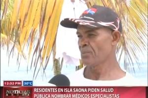 Residentes en Isla Saona piden Salud Pública nombrar médicos especialistas