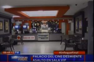 Palacio del Cine desmiente asalto en sala VIP